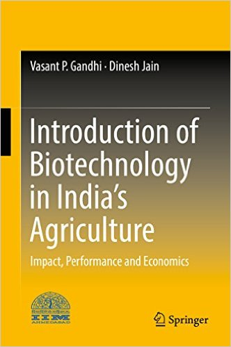 Introduction of biotechnology in India's agriculture: impact, performance and economics