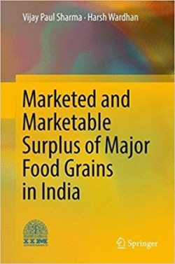Marketed and marketable surplus of major food grains in India