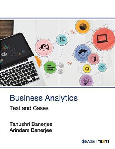 Business analytics: text and cases