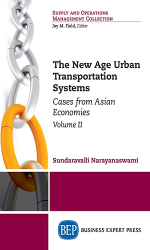 The new age urban transportation systems: cases from Asian economies, vol. II