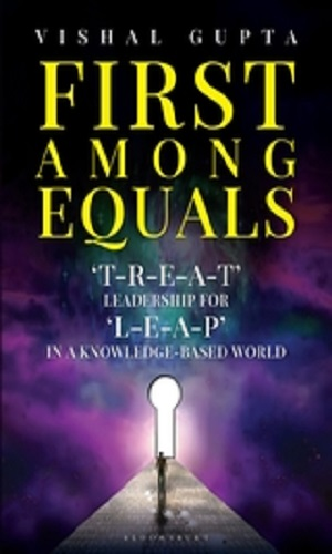 First among equals: 'T-R-E-A-T' leadership for 'L-E-A-P' in a knowledge-based world