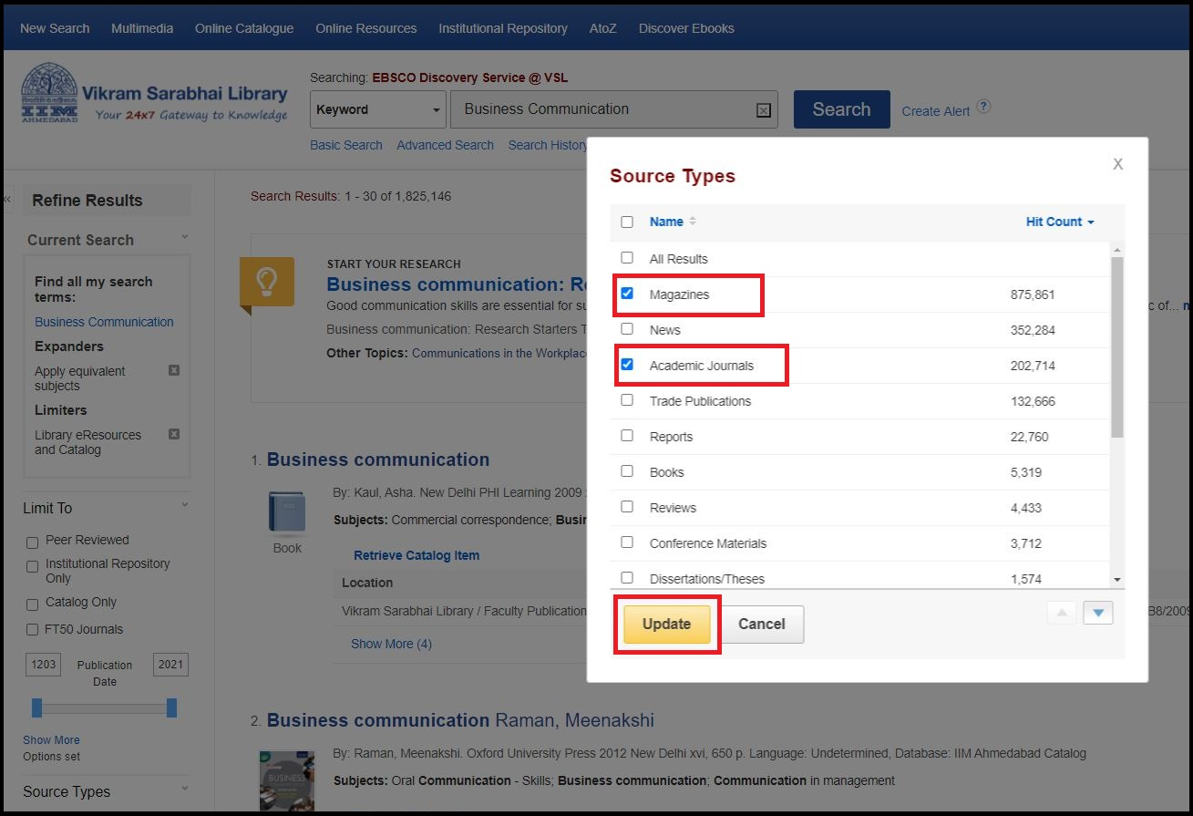 Search with your required keywords then In Left sidebar select your Source types Eg. Academic Journal or Magazine